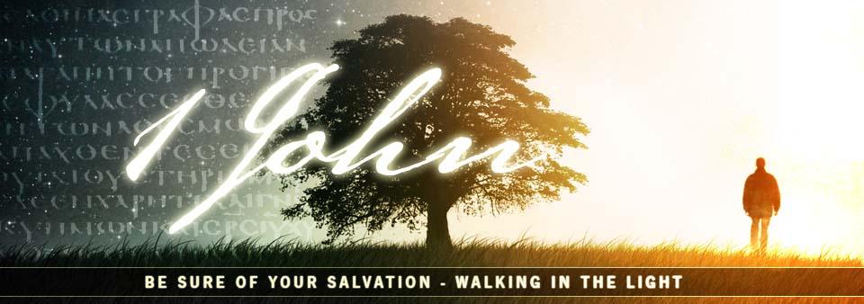 1 John 3v18-24 Assurance of Salvation Through True Love