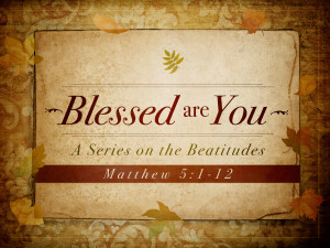 The Beatitudes - Living Hope Bible Church