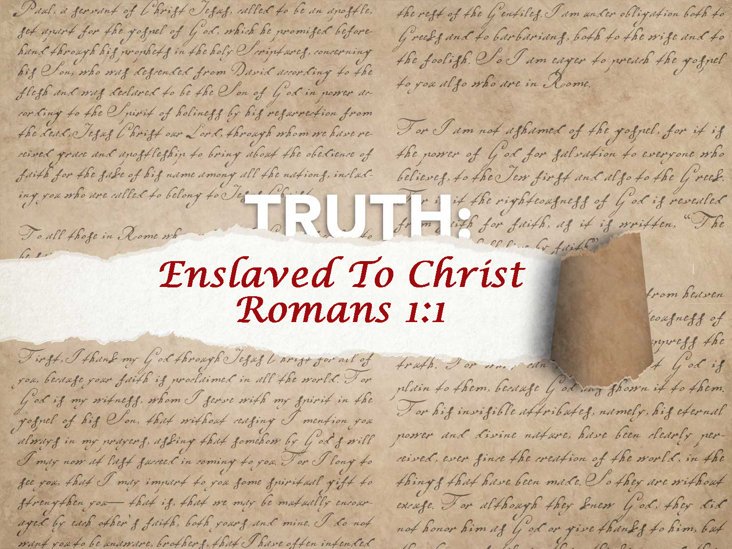 Romans 1:1 Enslaved To Christ