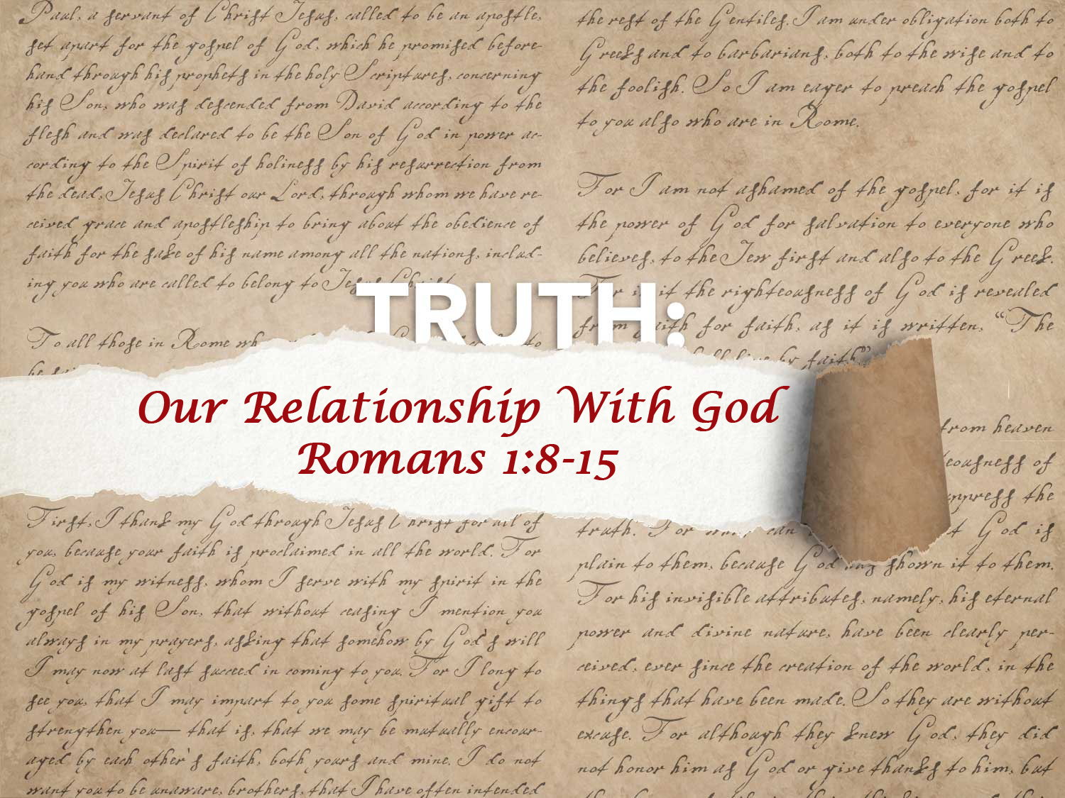 Romans 1:8-15 Our Relationship With God