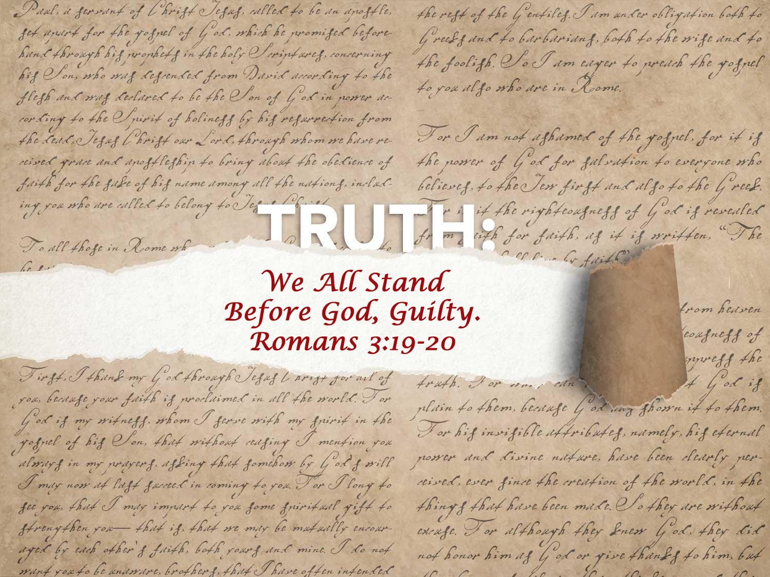 Romans 3:19-20 We All Stand Before God Guilty