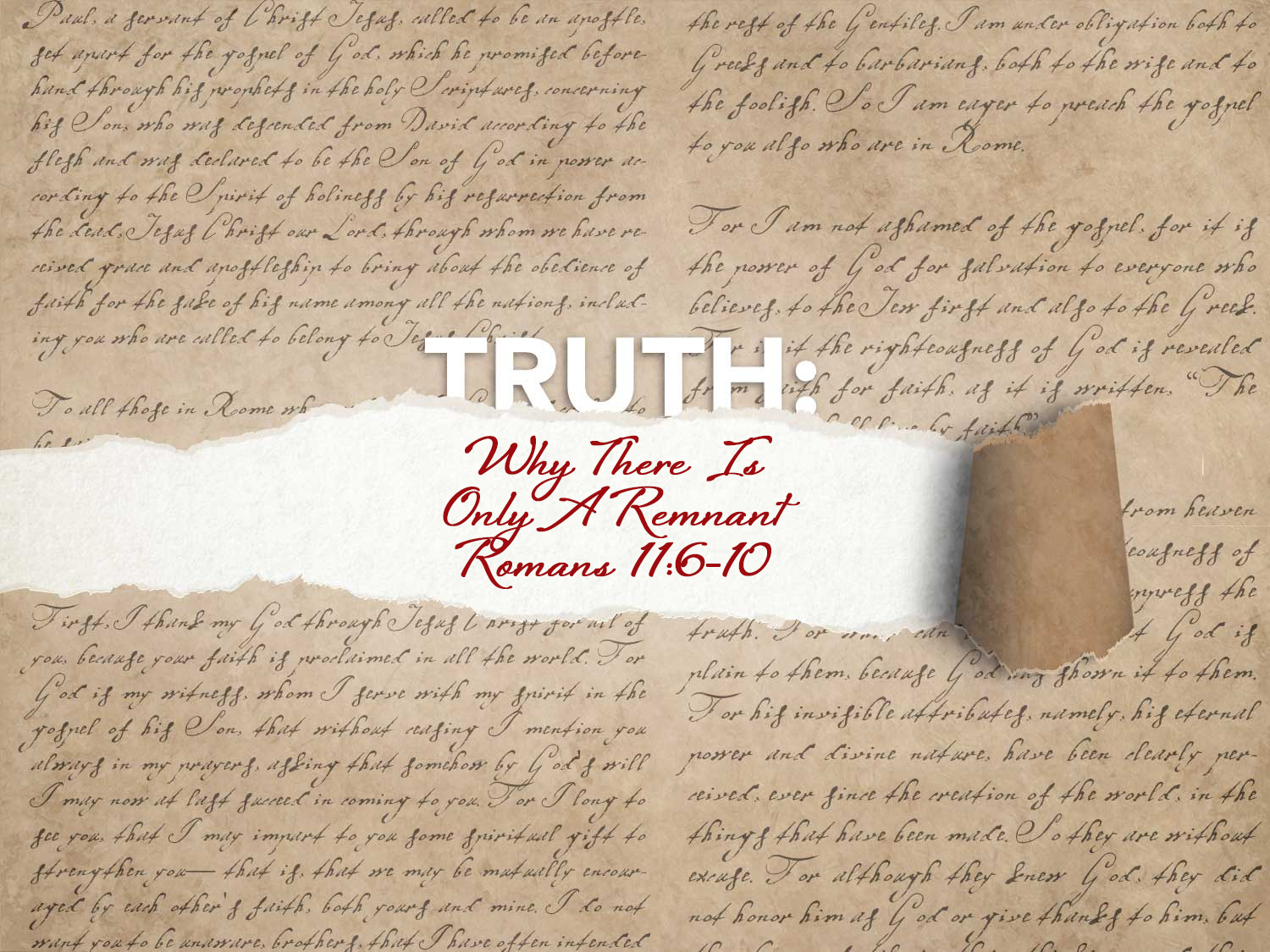 Romans 11:6-10 Why There Is Only A Remnant
