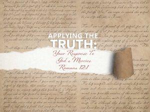 Romans 12:1 – Your Response To God's Mercies
