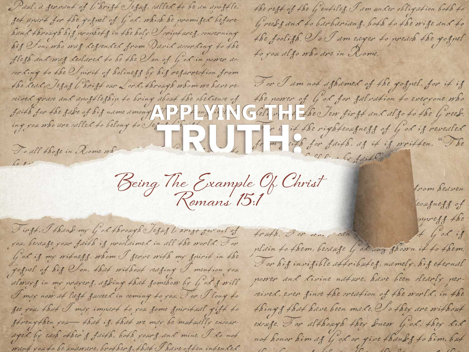 Romans 15 v 1-3 Being The Example Of Christ