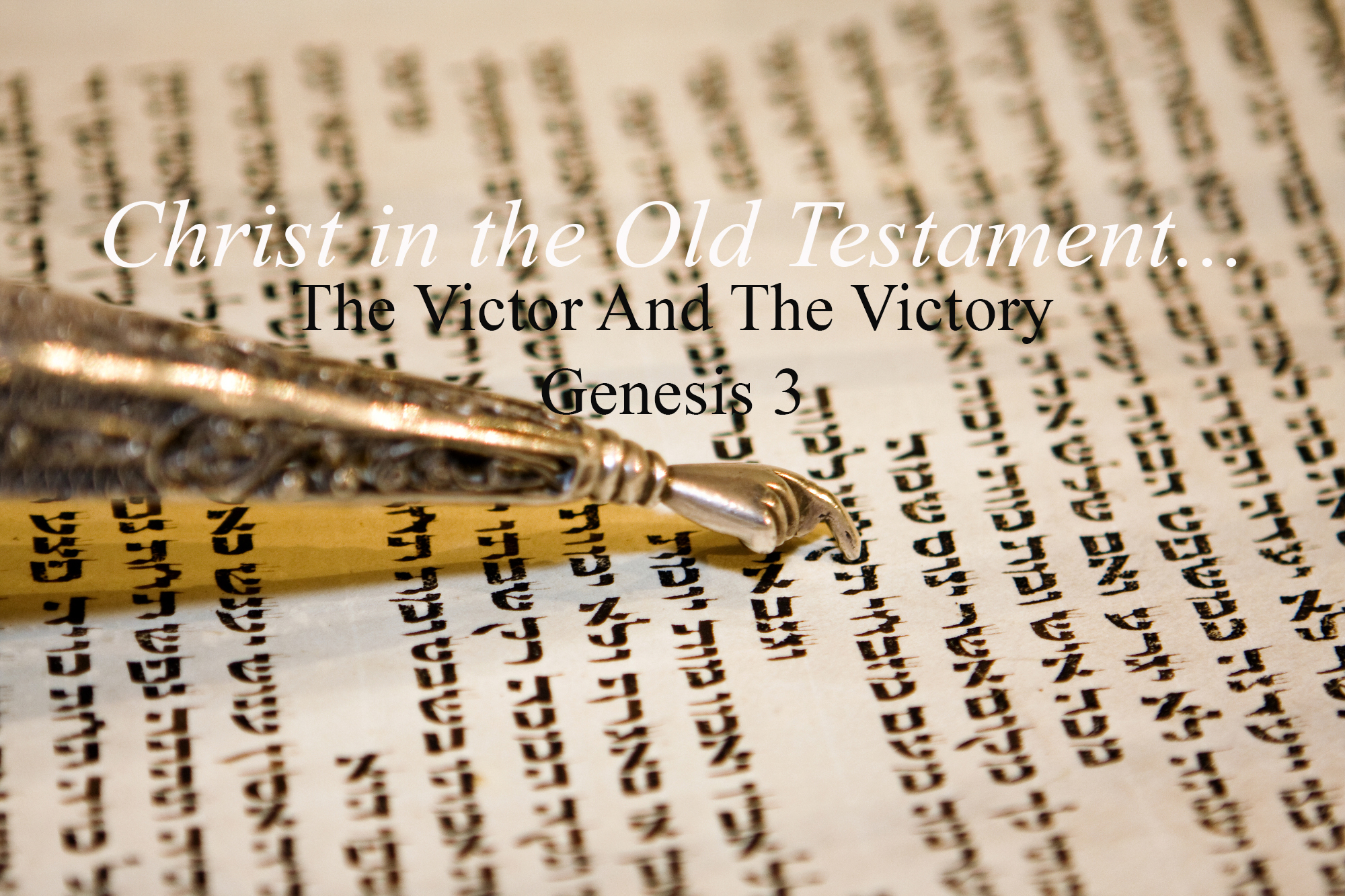Genesis 3 The Victor And The Victory