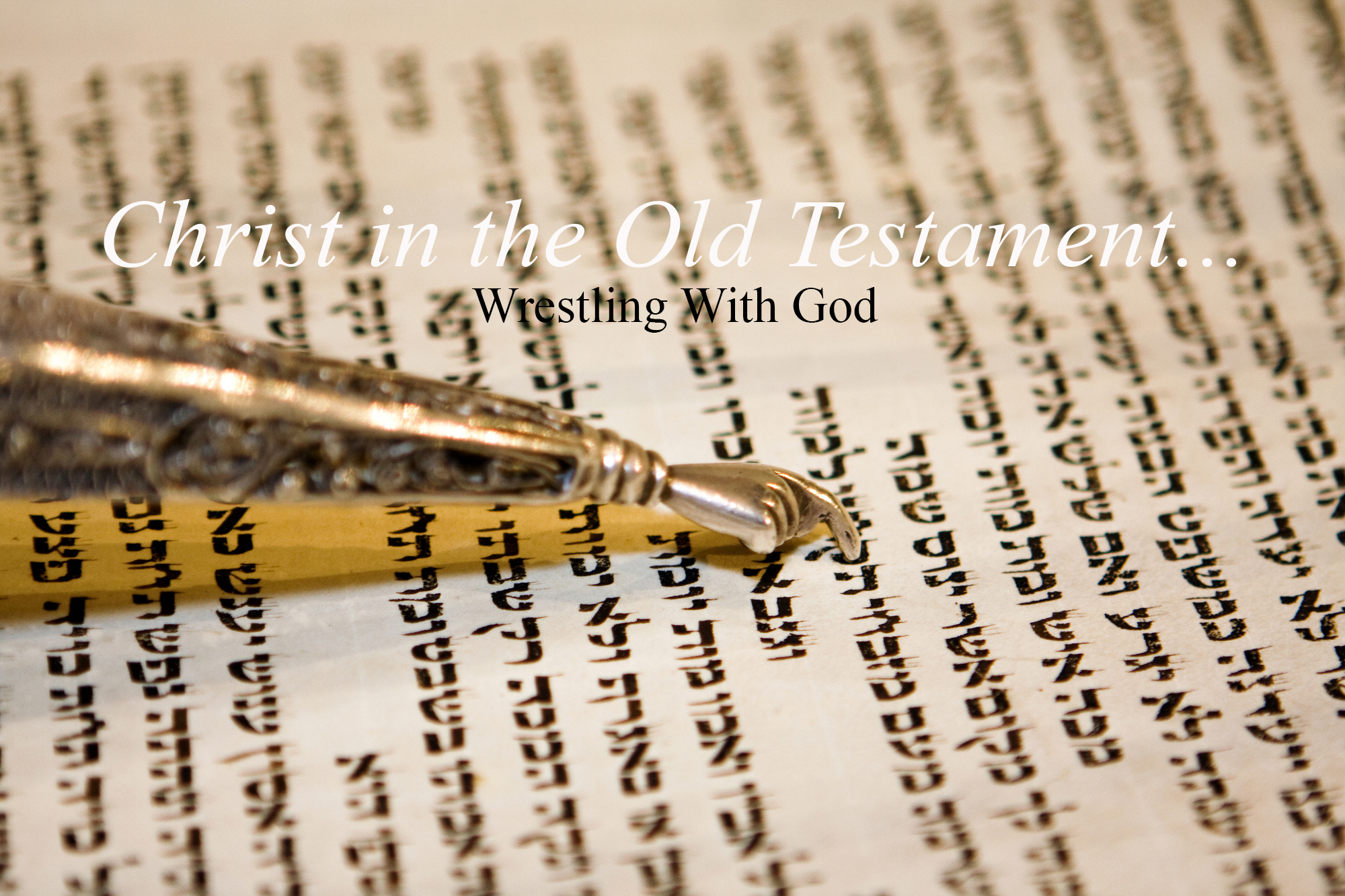 Genesis 32 Wrestling With God